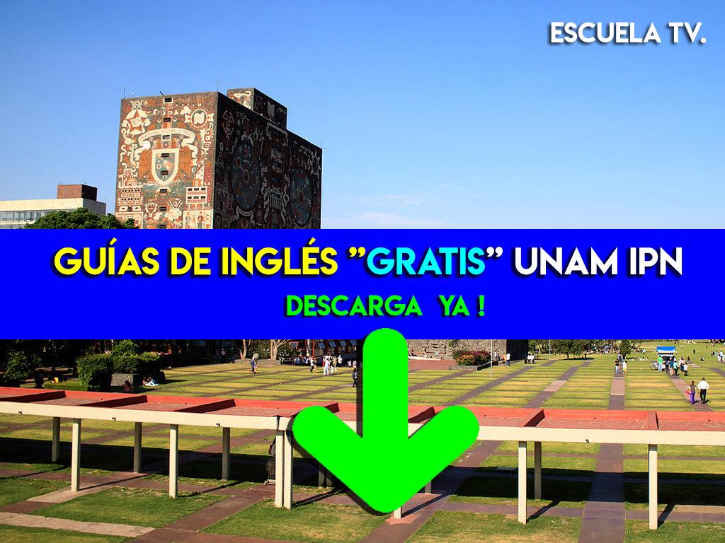 Guías de inglés UNAM e IPN - CELEX Y CENLEX -GRATIS.