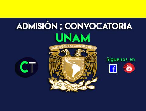 Admisión ; CONVOCATORIA UNAM