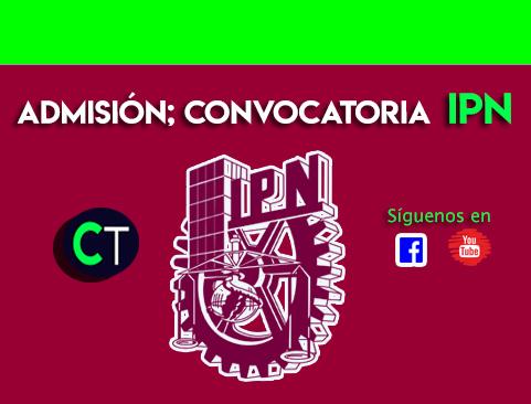 Admisión; CONVOCATORIA IPN 2021-2022 NIVEL SUPERIOR.