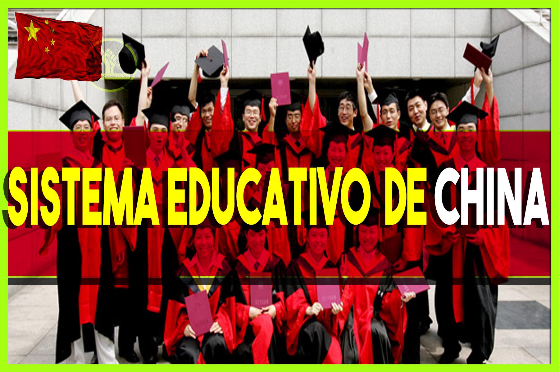 Así funciona el Sistema Educativo de CHINA.